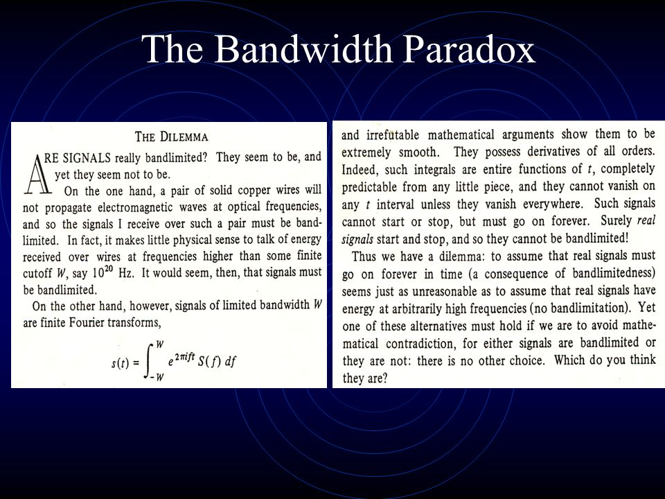 The Bandwidth Paradox