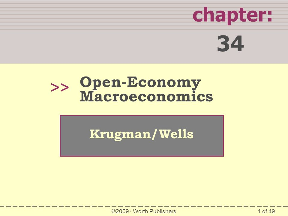 34 chapter: >> Open-Economy Macroeconomics Krugman/Wells