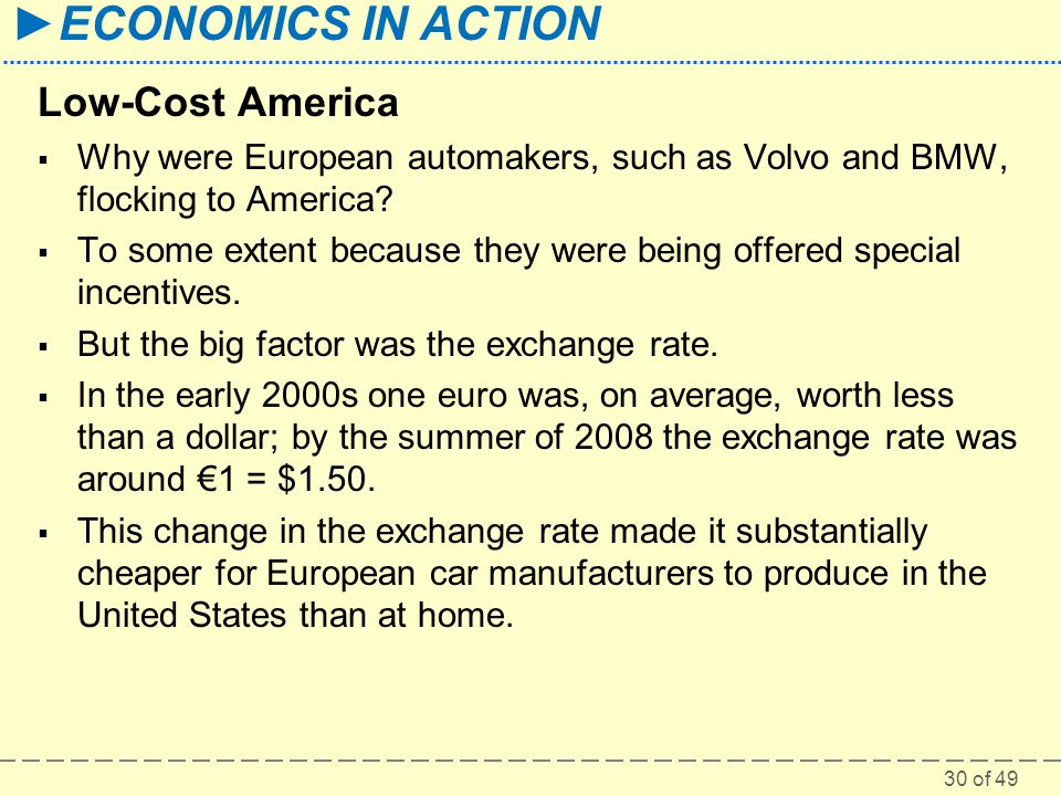 Low-Cost America Why were European automakers, such as Volvo and BMW, flocking to America