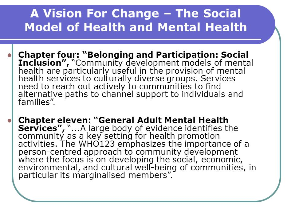 A Vision For Change – The Social Model of Health and Mental Health