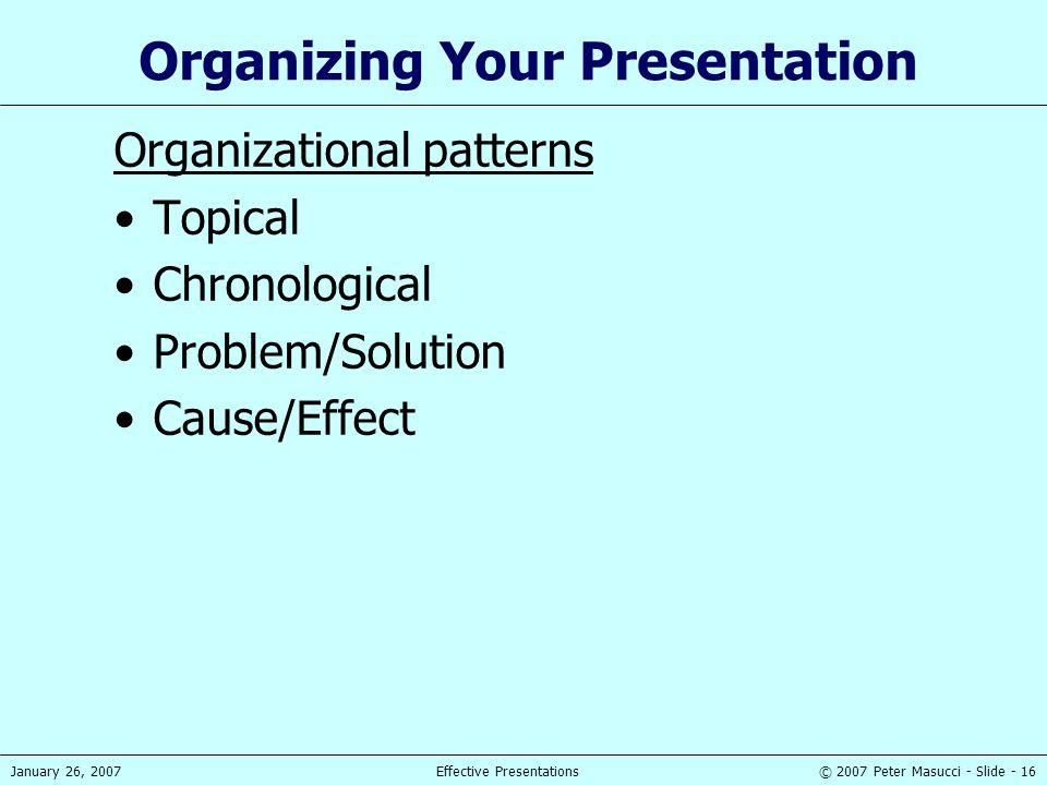 Organizing Your Presentation