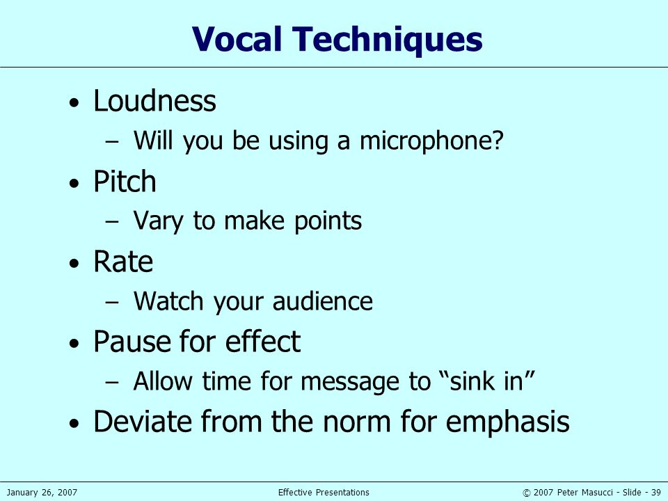 Vocal Techniques Loudness Pitch Rate Pause for effect