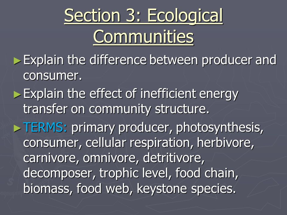 Section 3: Ecological Communities