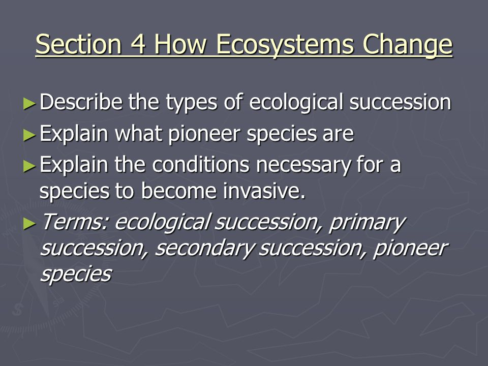 Section 4 How Ecosystems Change