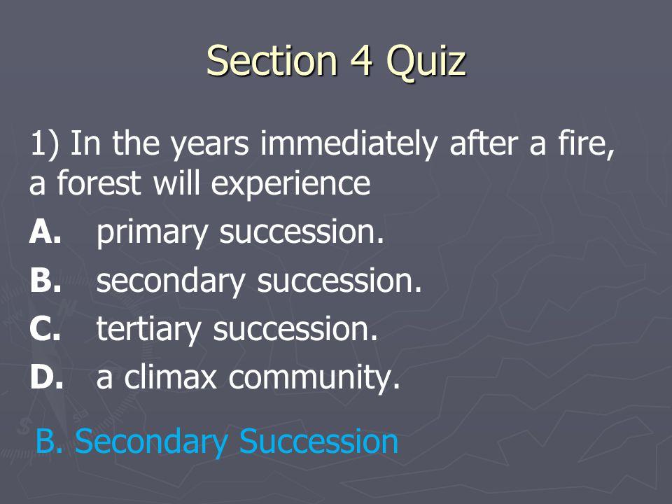 Section 4 Quiz