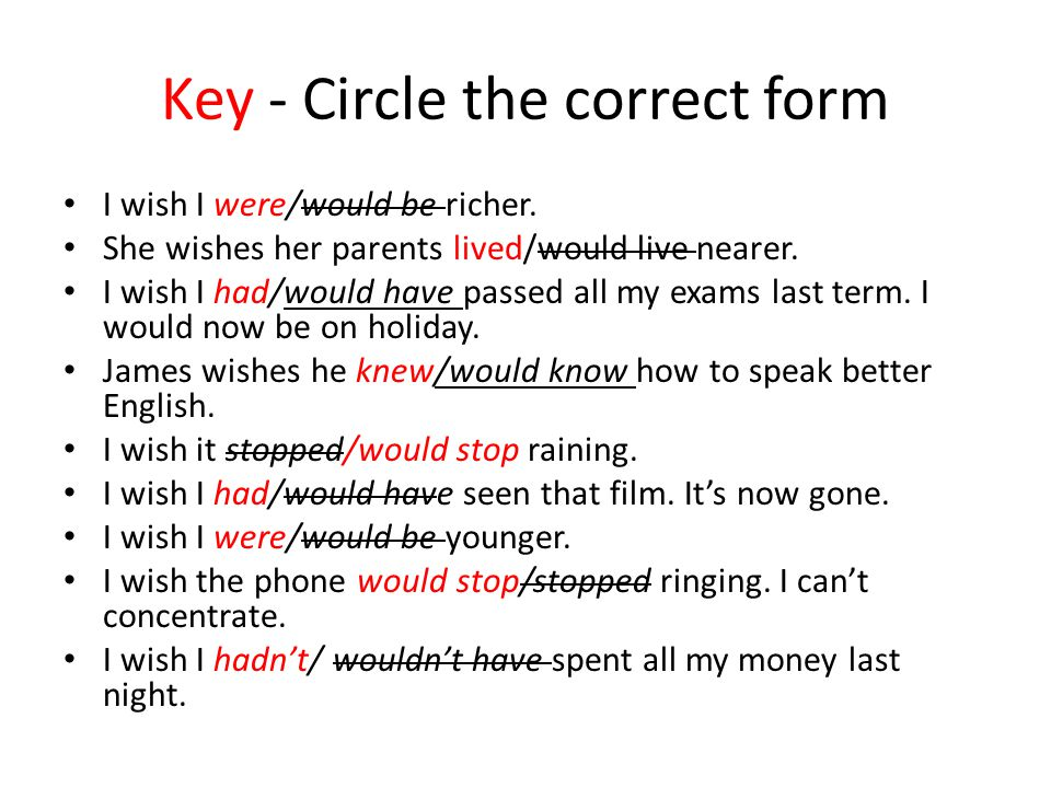 Key - Circle the correct form