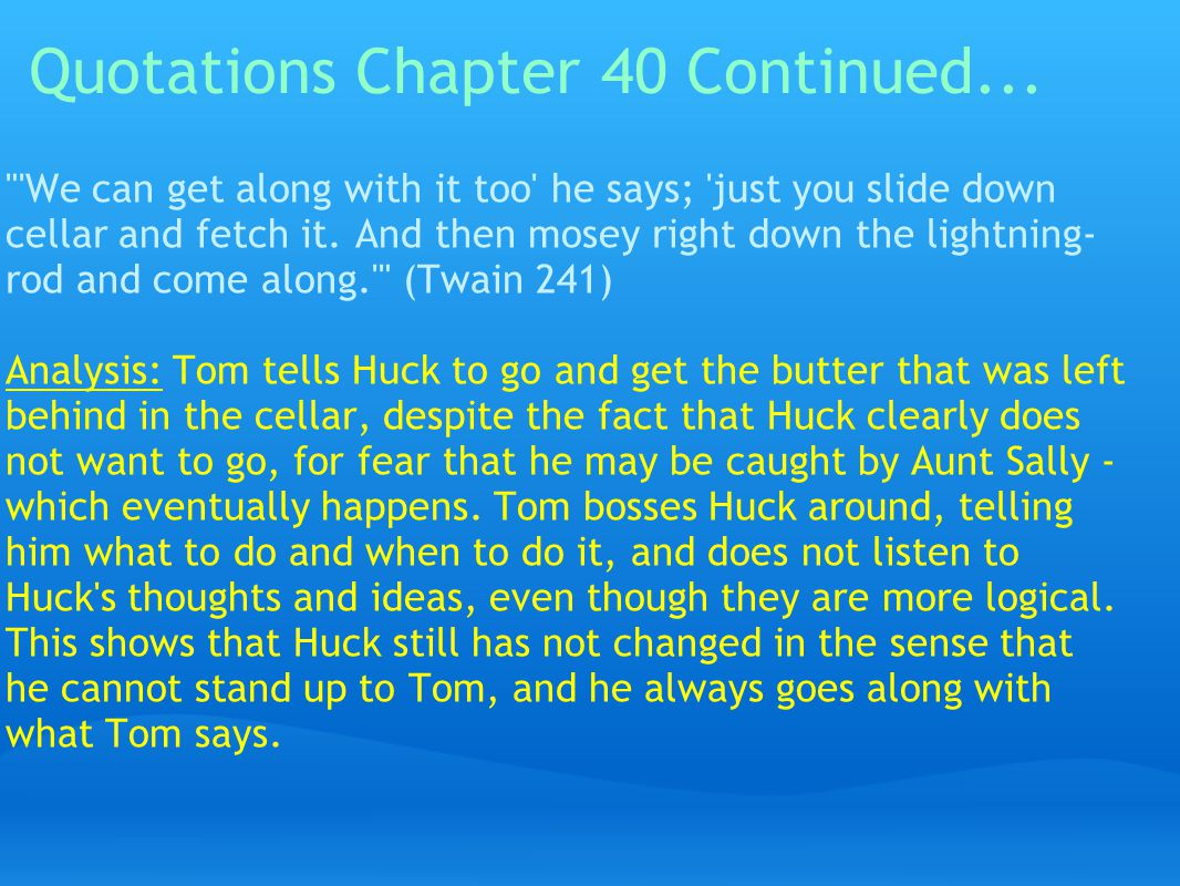Quotations Chapter 40 Continued...