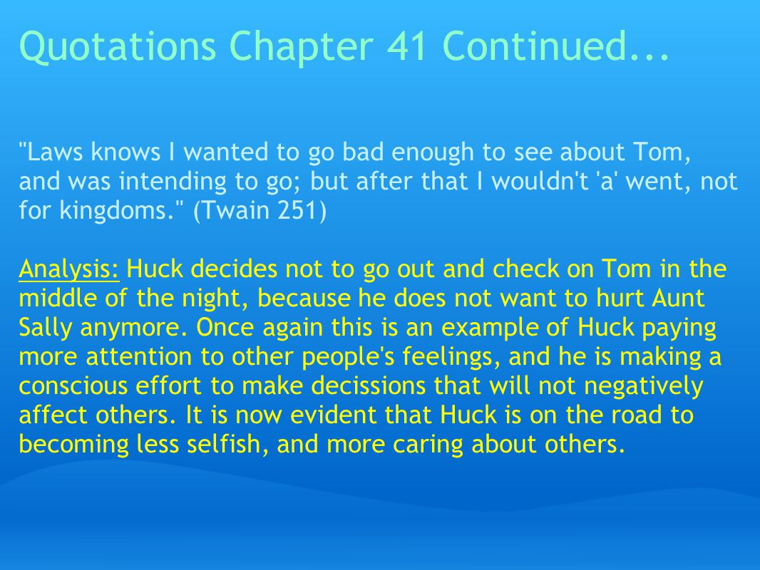 Quotations Chapter 41 Continued...