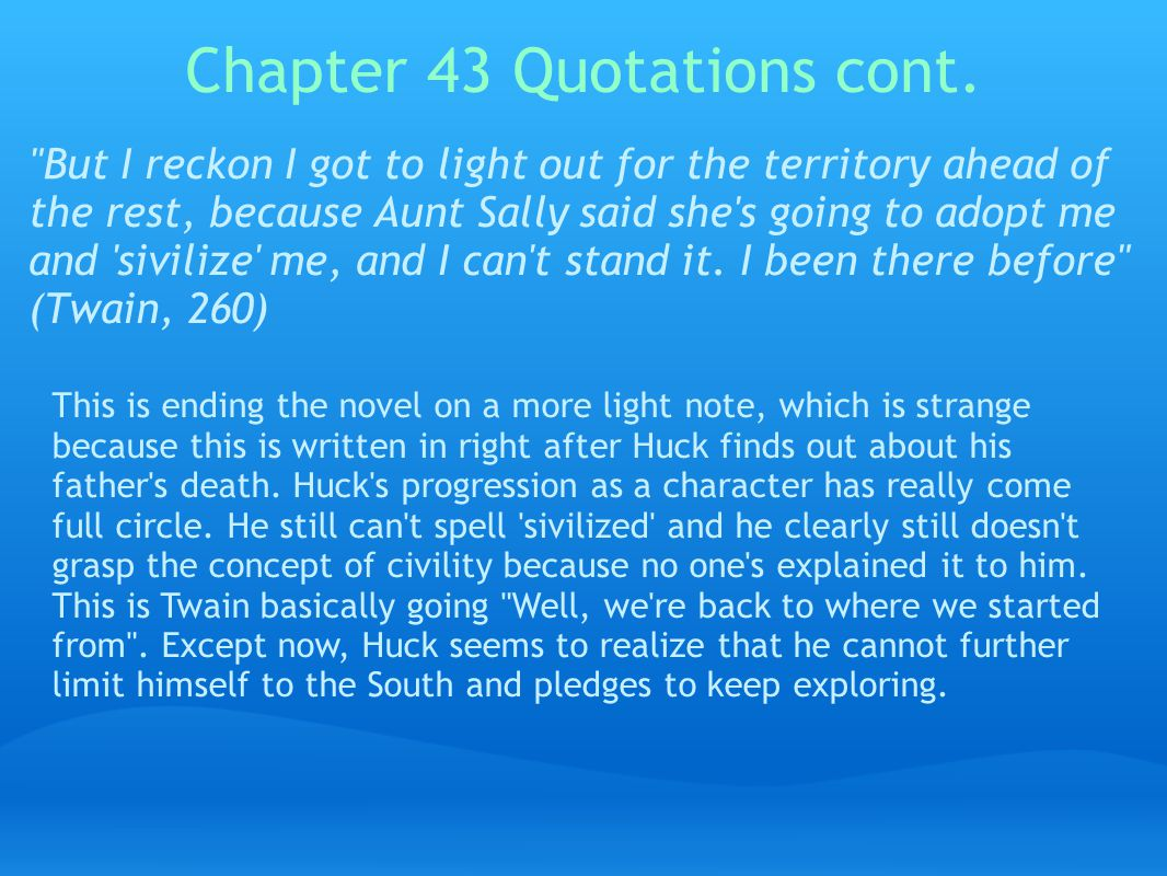 Chapter 43 Quotations cont.