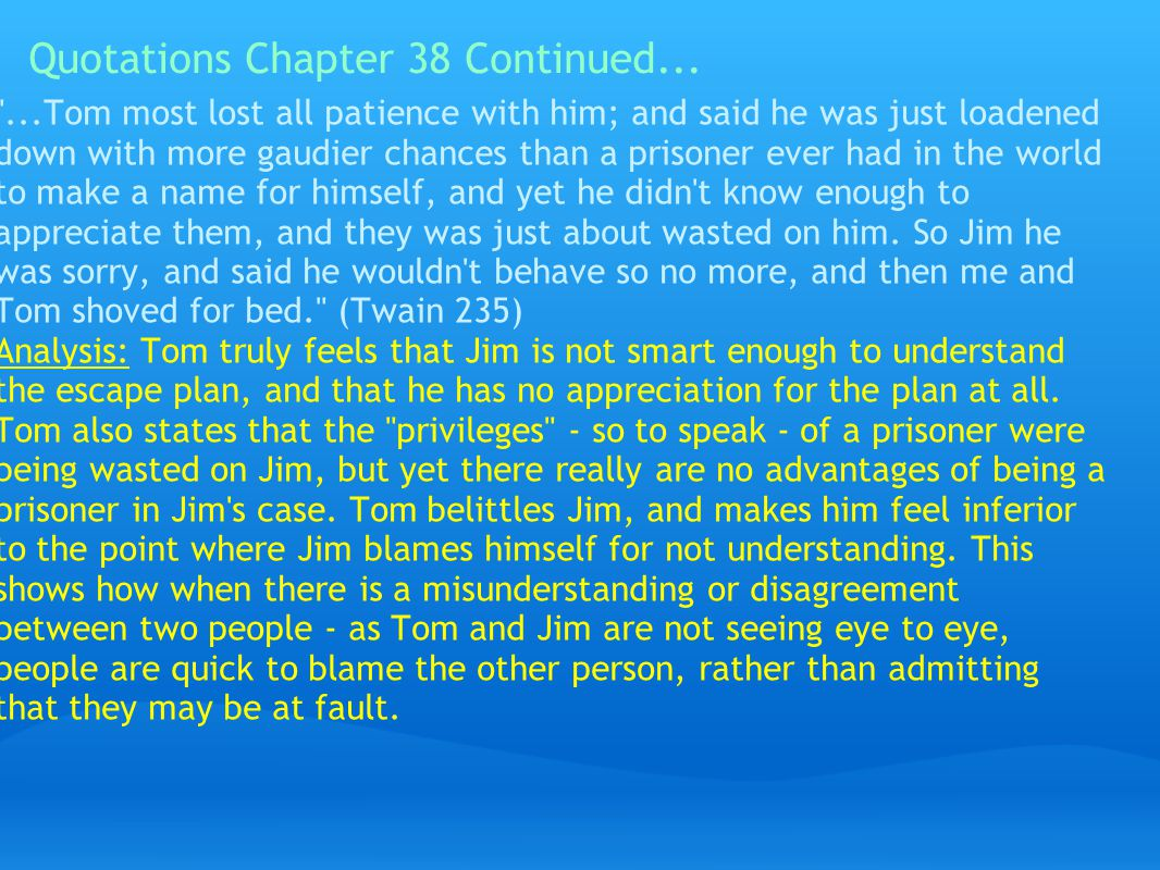 Quotations Chapter 38 Continued...