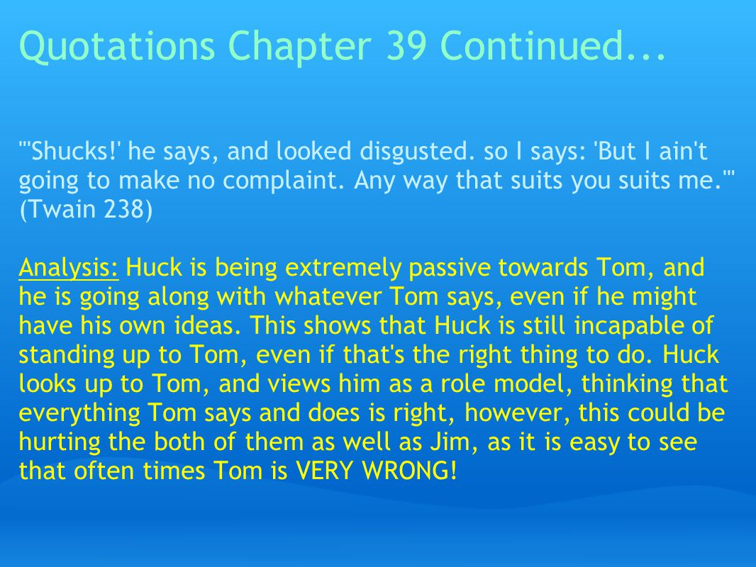 Quotations Chapter 39 Continued...