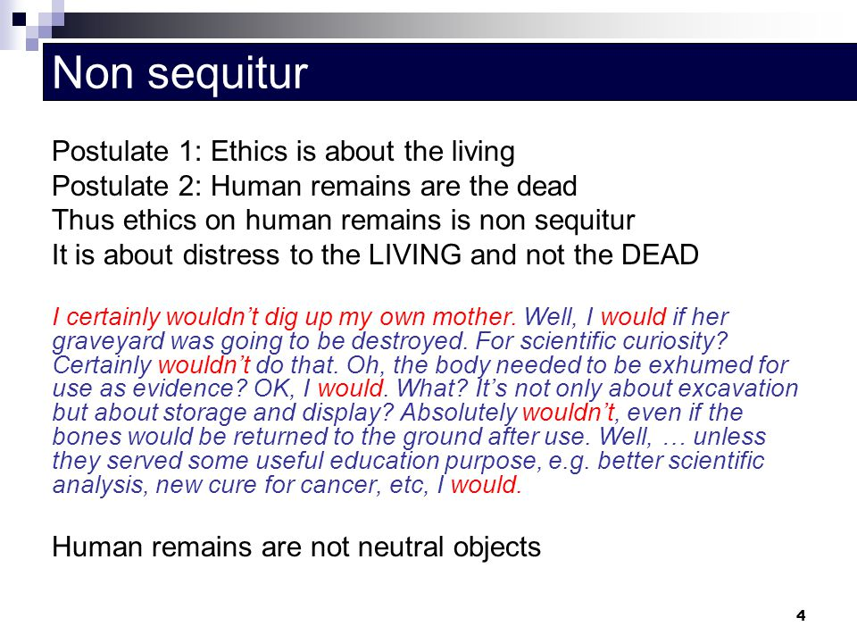 Non sequitur Postulate 1: Ethics is about the living