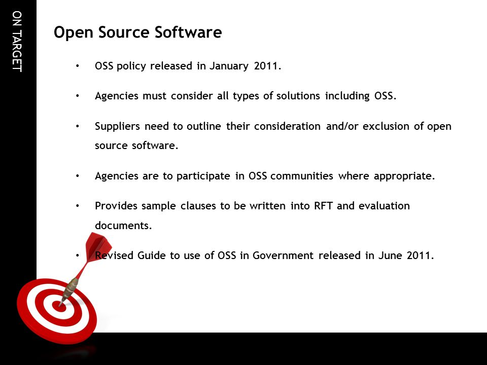 Open Source Software OSS policy released in January 2011.