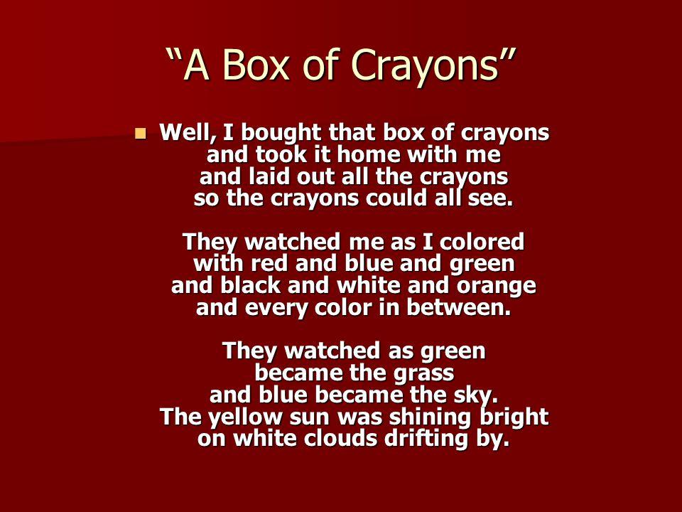 A Box of Crayons