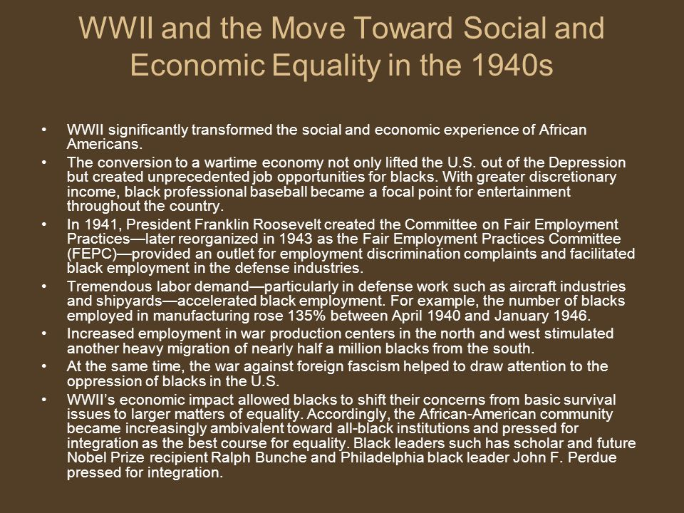 WWII and the Move Toward Social and Economic Equality in the 1940s
