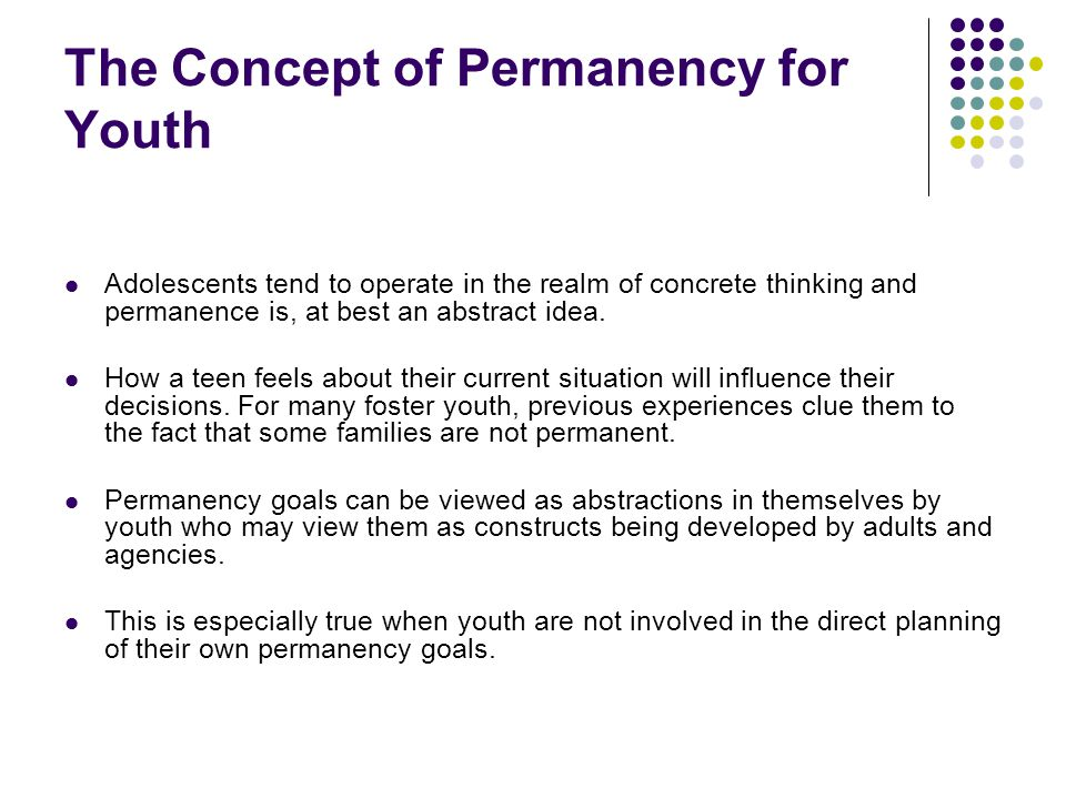 The Concept of Permanency for Youth