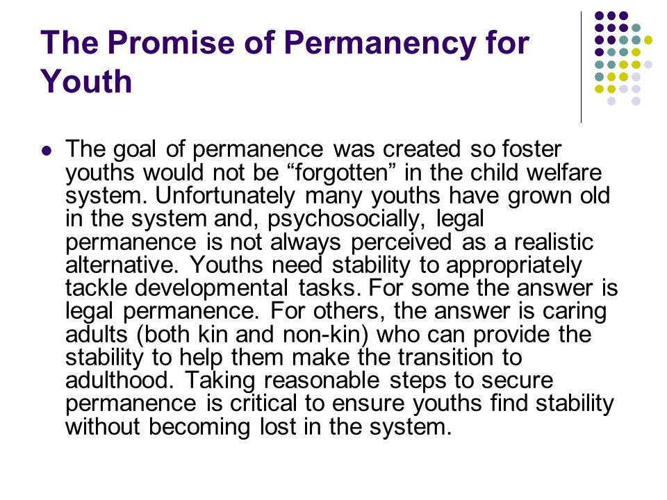 The Promise of Permanency for Youth