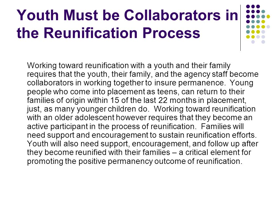 Youth Must be Collaborators in the Reunification Process