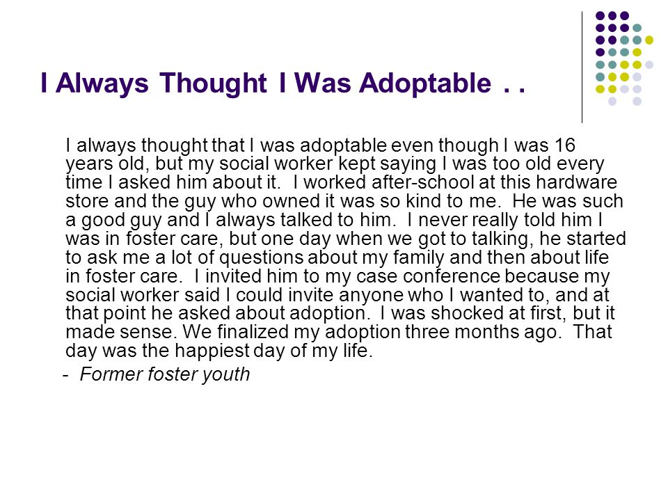 I Always Thought I Was Adoptable . .