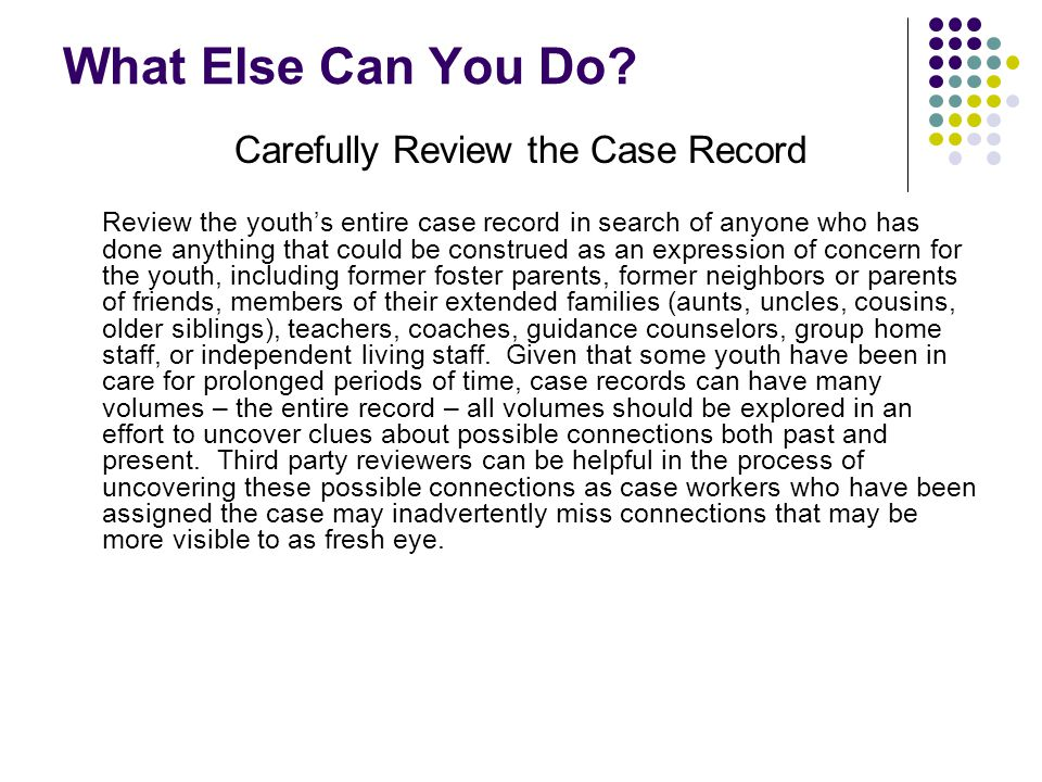 Carefully Review the Case Record