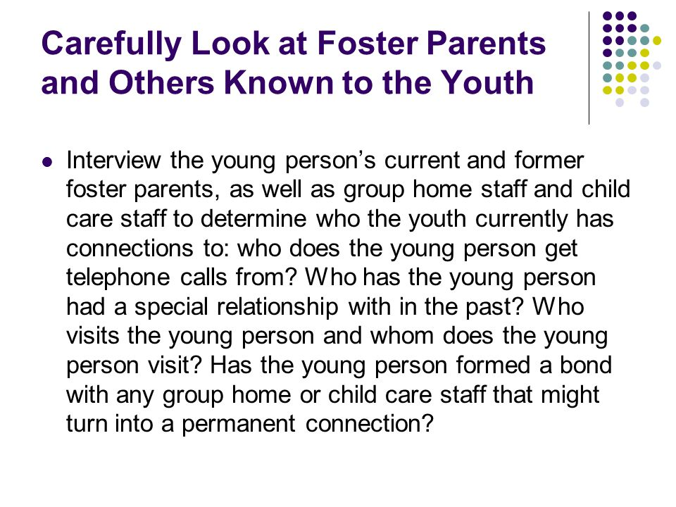 Carefully Look at Foster Parents and Others Known to the Youth