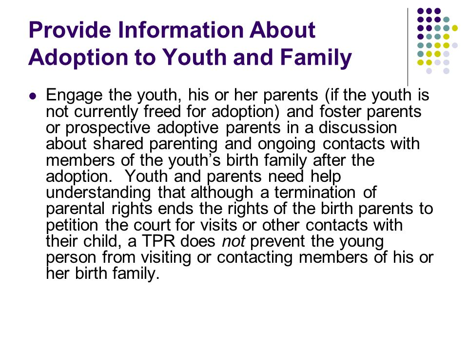 Provide Information About Adoption to Youth and Family