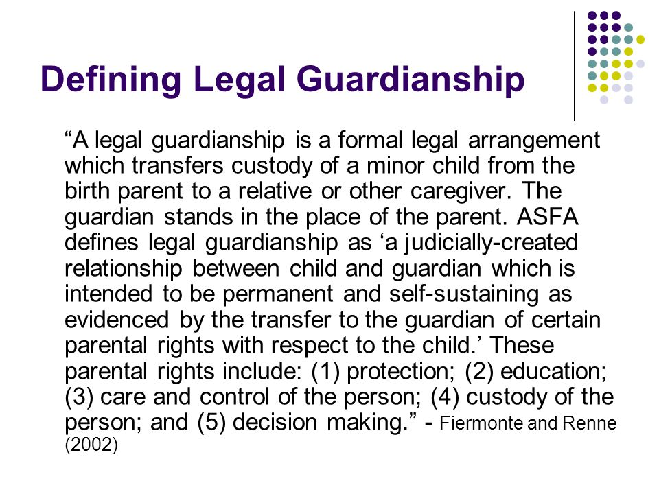 Defining Legal Guardianship
