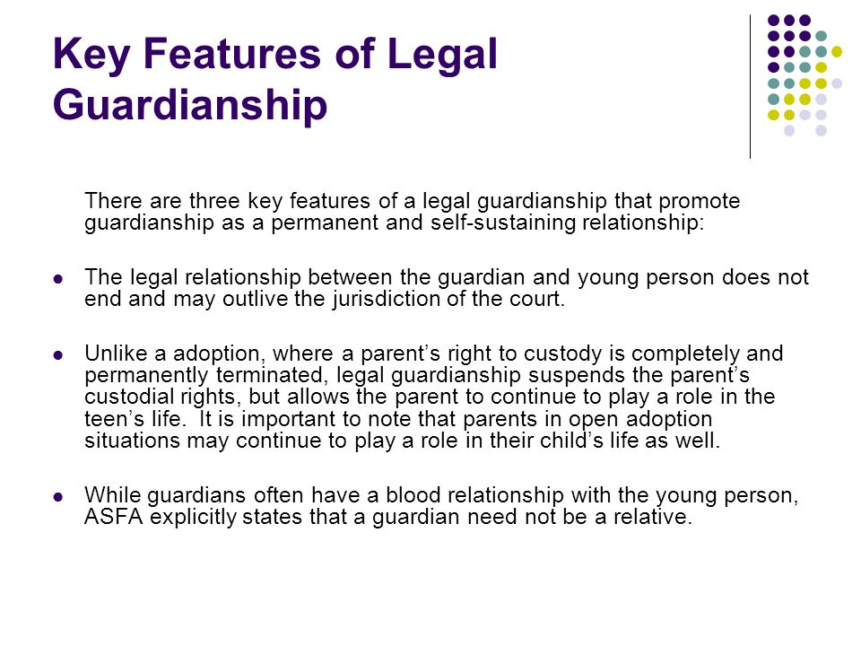 Key Features of Legal Guardianship