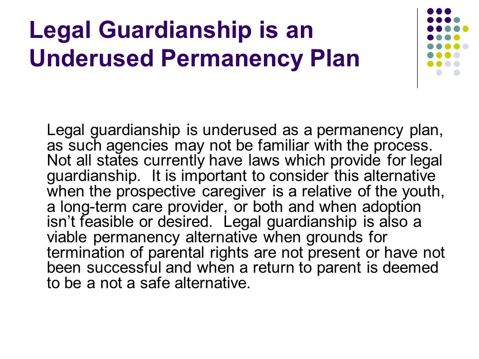 Legal Guardianship is an Underused Permanency Plan