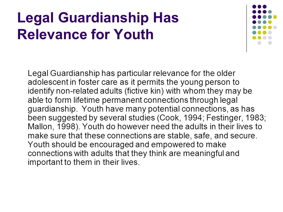 Legal Guardianship Has Relevance for Youth
