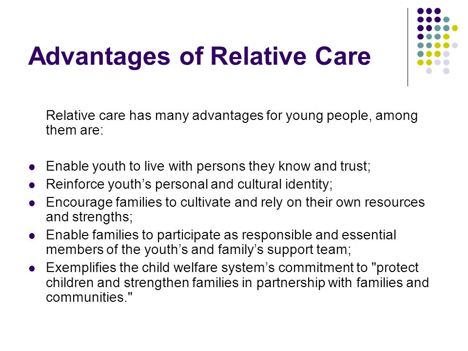 Advantages of Relative Care