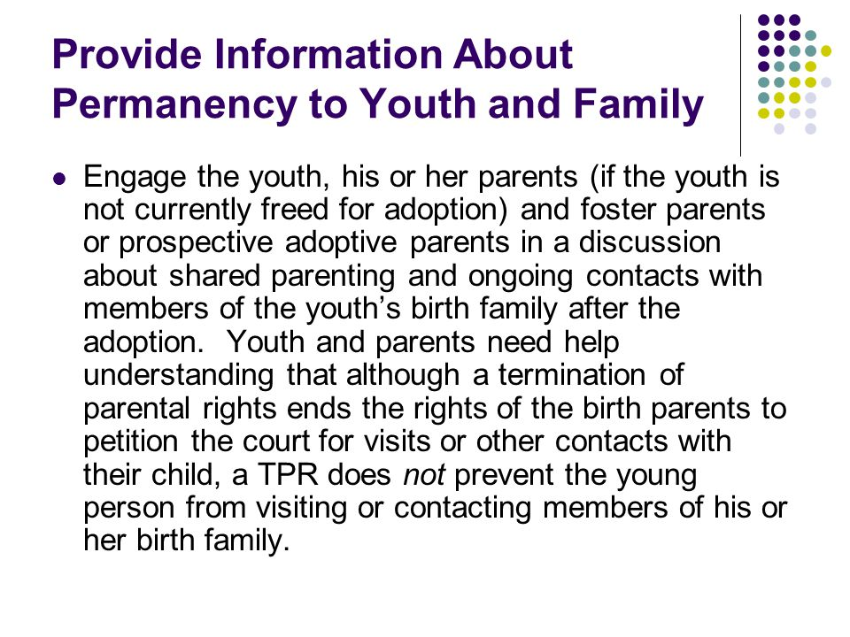 Provide Information About Permanency to Youth and Family