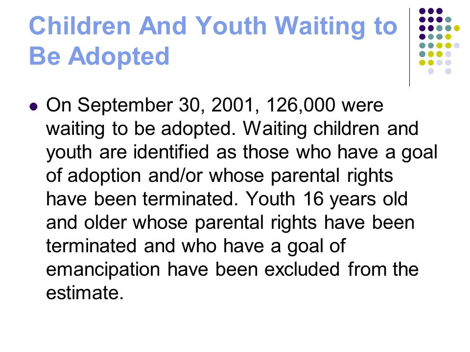 Children And Youth Waiting to Be Adopted