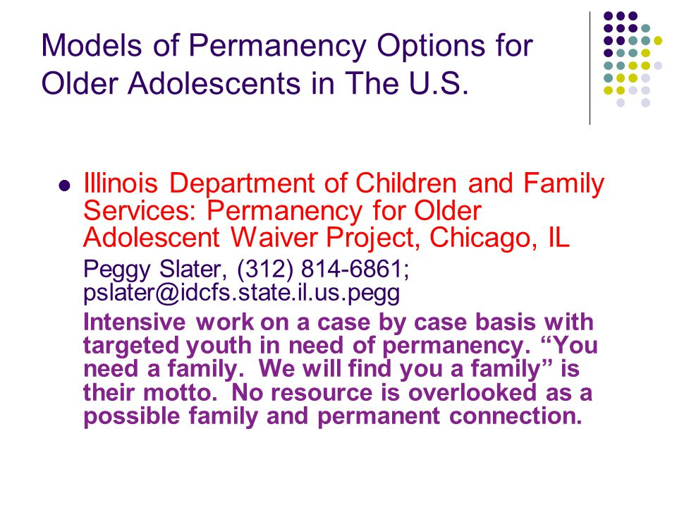 Models of Permanency Options for Older Adolescents in The U.S.