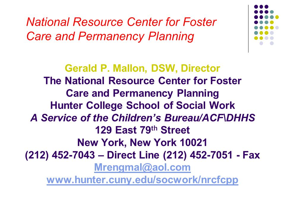 National Resource Center for Foster Care and Permanency Planning
