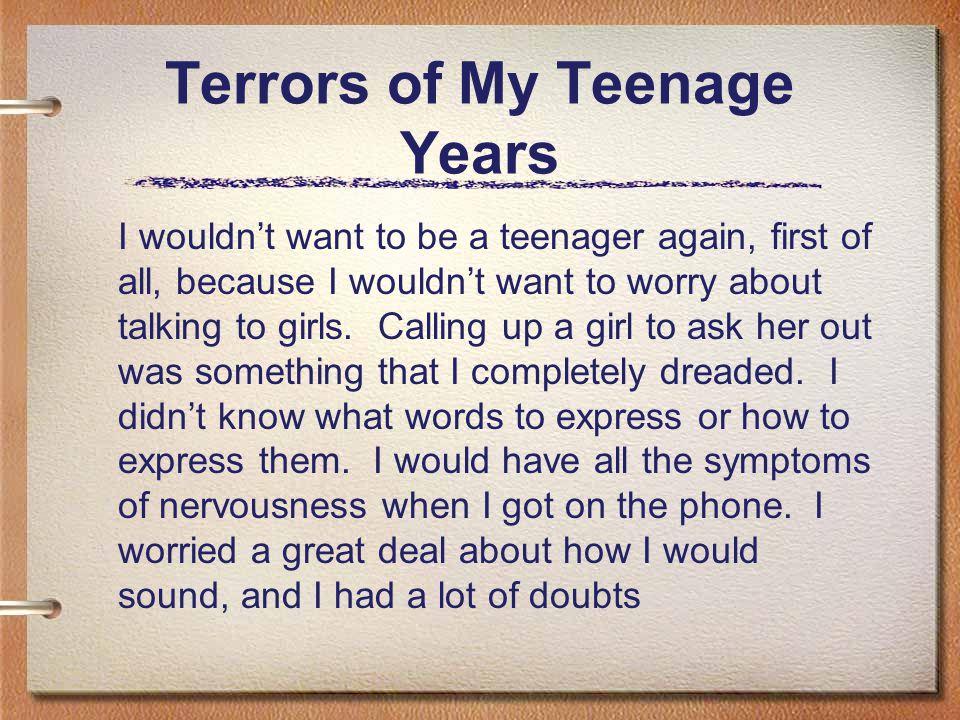 Terrors of My Teenage Years