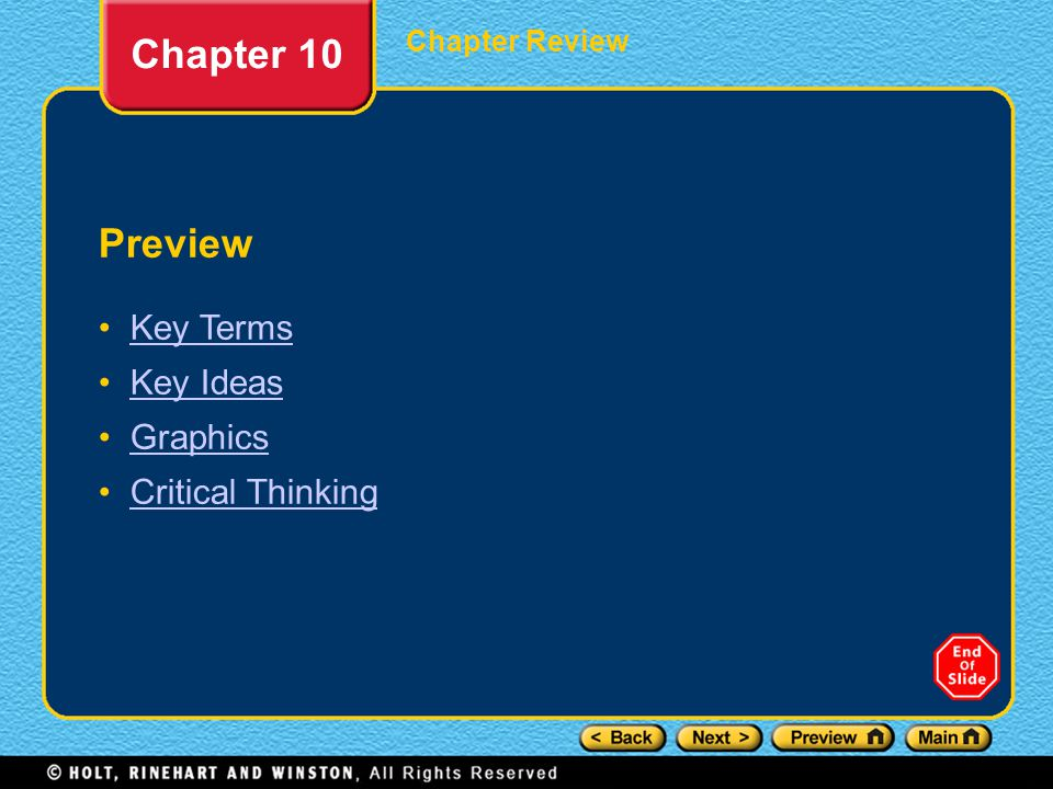 Chapter 10 Preview Key Terms Key Ideas Graphics Critical Thinking