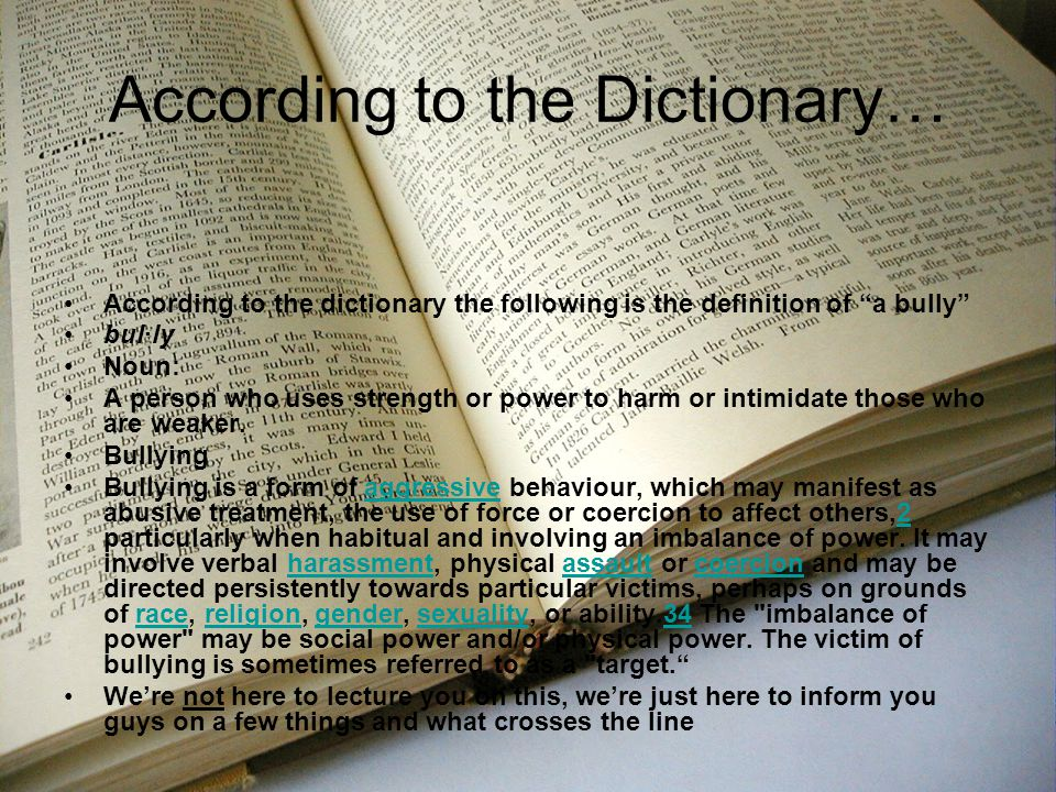 According to the Dictionary…