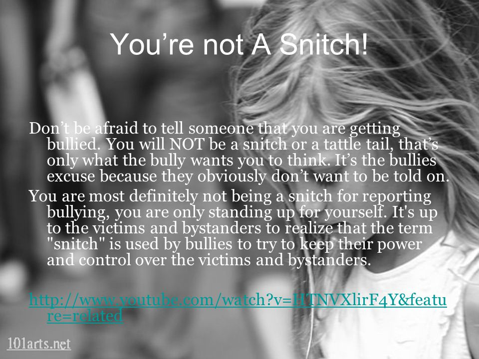 You're not A Snitch!