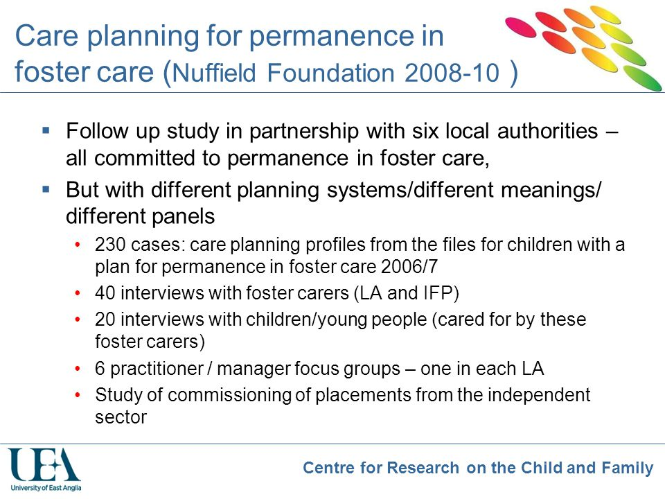Care planning for permanence in foster care (Nuffield Foundation 2008-10 )