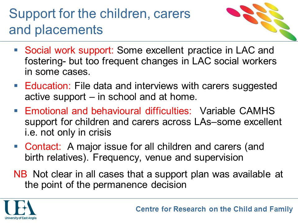 Support for the children, carers and placements