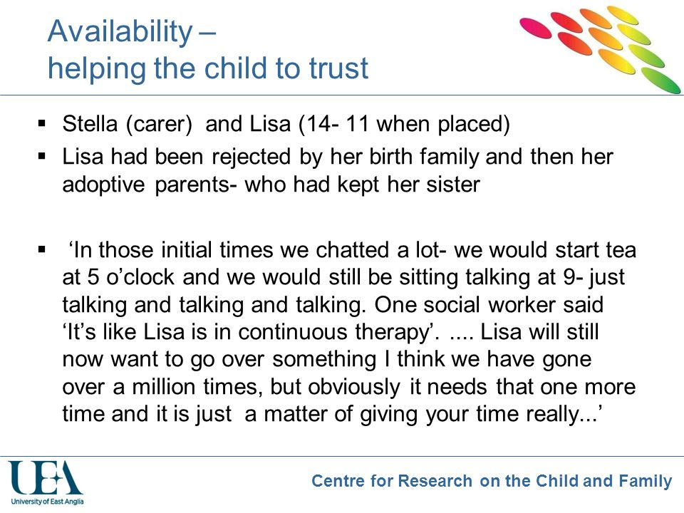 Availability – helping the child to trust
