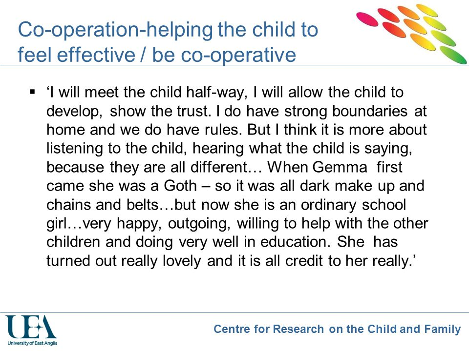 Co-operation-helping the child to feel effective / be co-operative