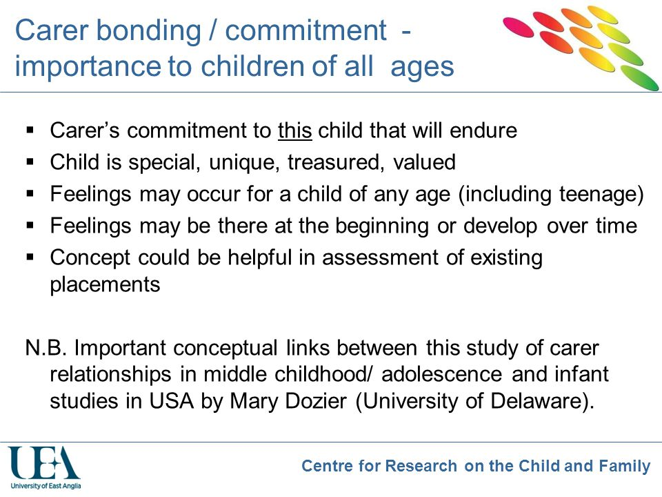 Carer bonding / commitment - importance to children of all ages