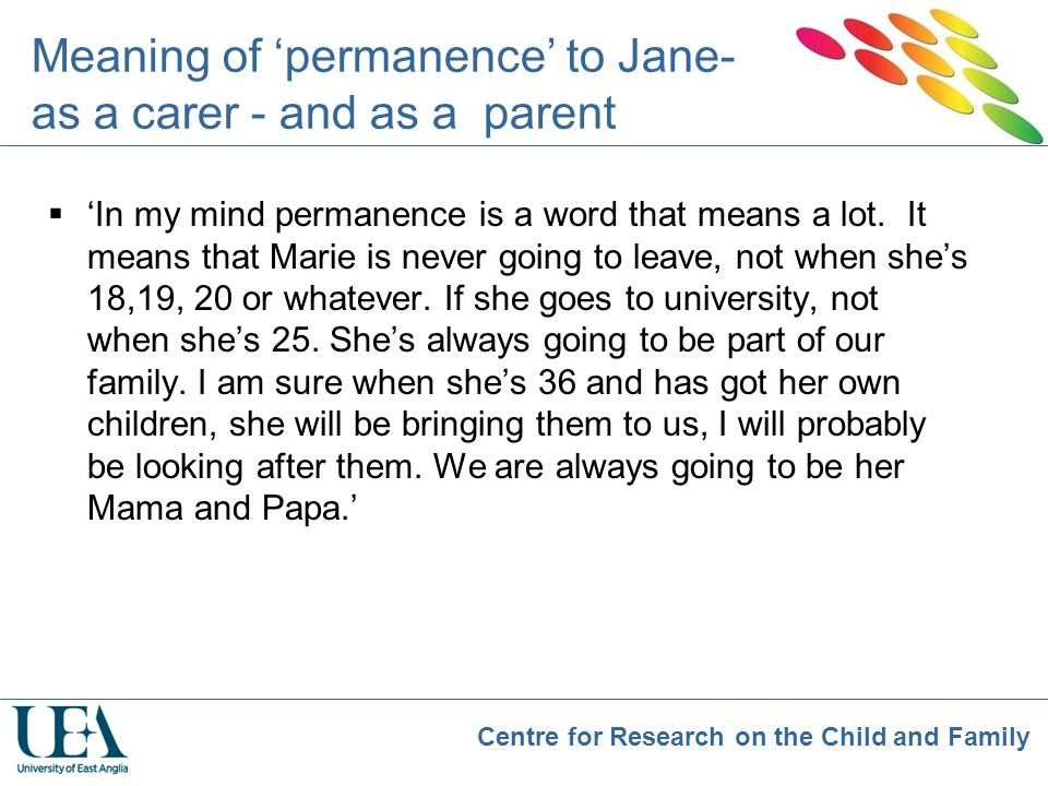 Meaning of 'permanence' to Jane- as a carer - and as a parent