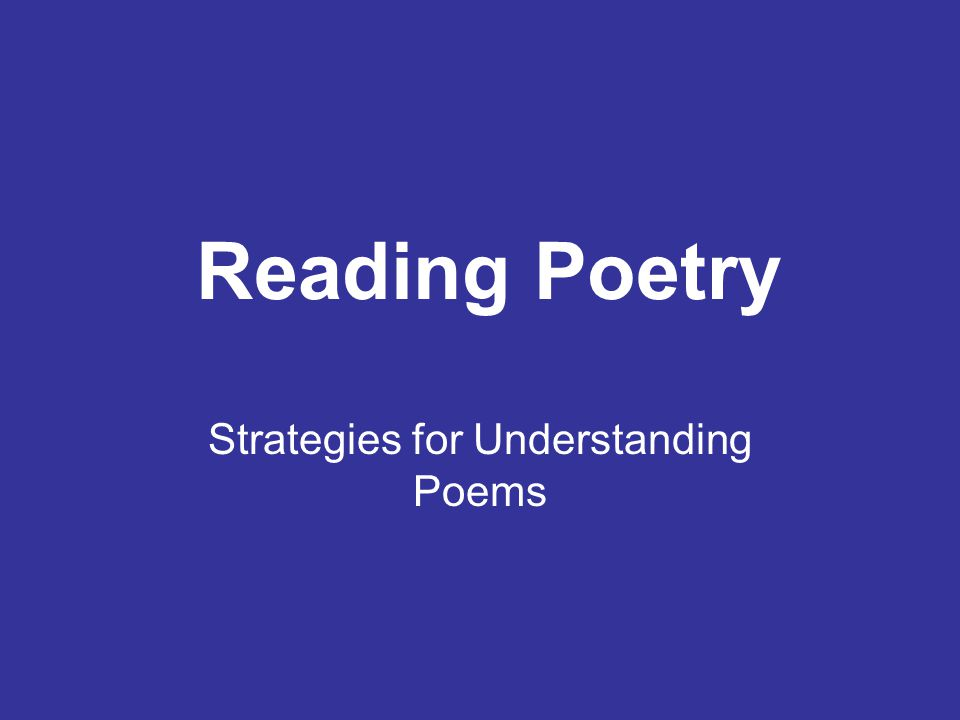 Strategies for Understanding Poems