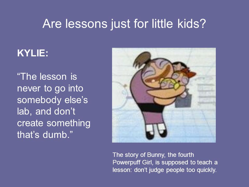 Are lessons just for little kids