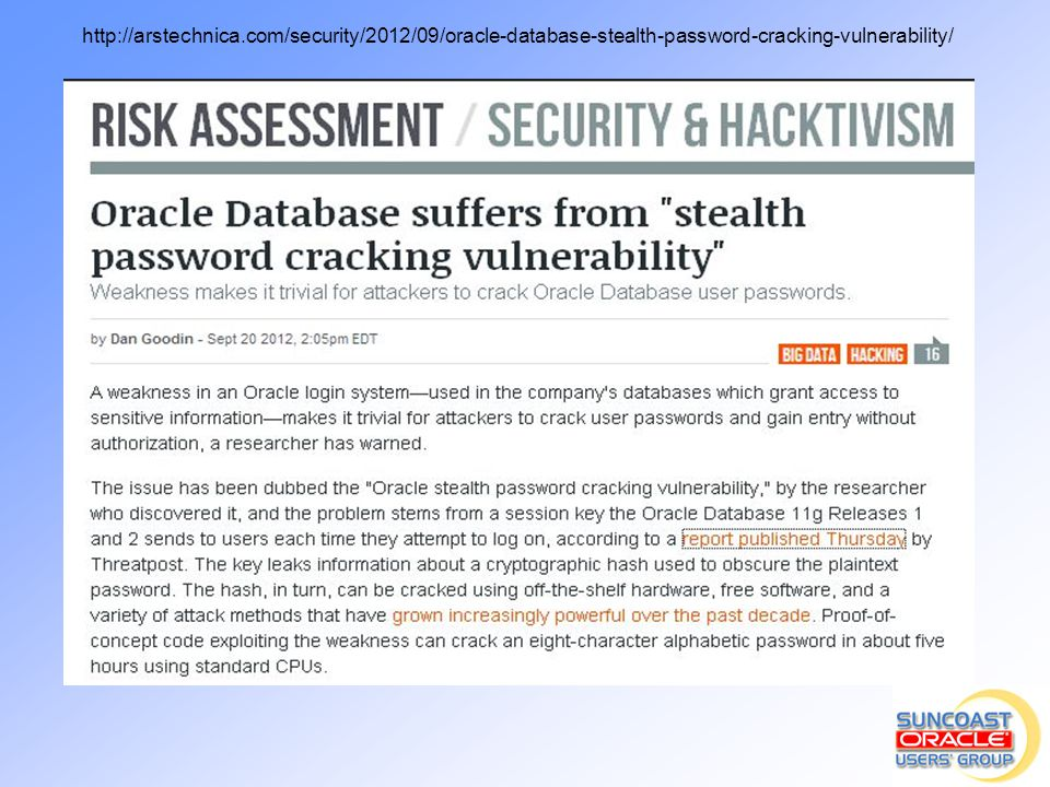 http://arstechnica.com/security/2012/09/oracle-database-stealth-password-cracking-vulnerability/