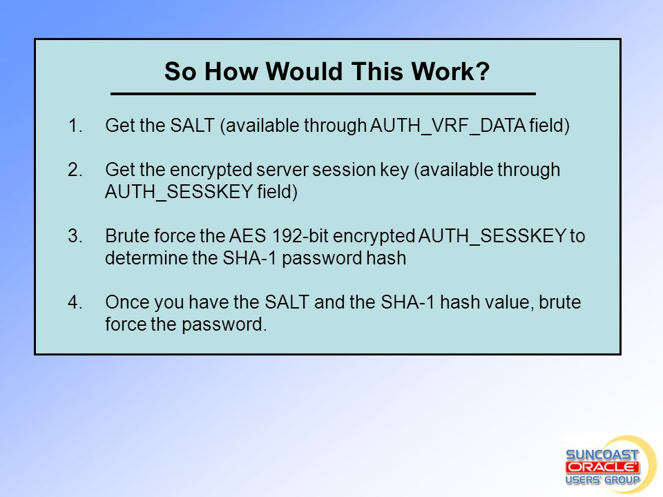So How Would This Work Get the SALT (available through AUTH_VRF_DATA field)