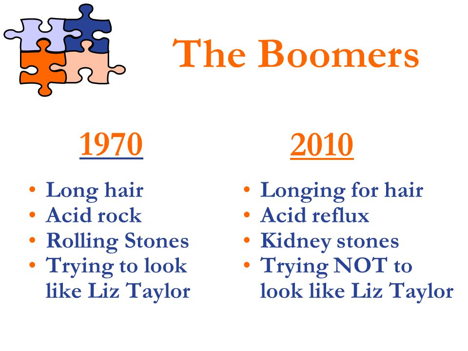 The Boomers 1970 2010 Long hair Acid rock Rolling Stones